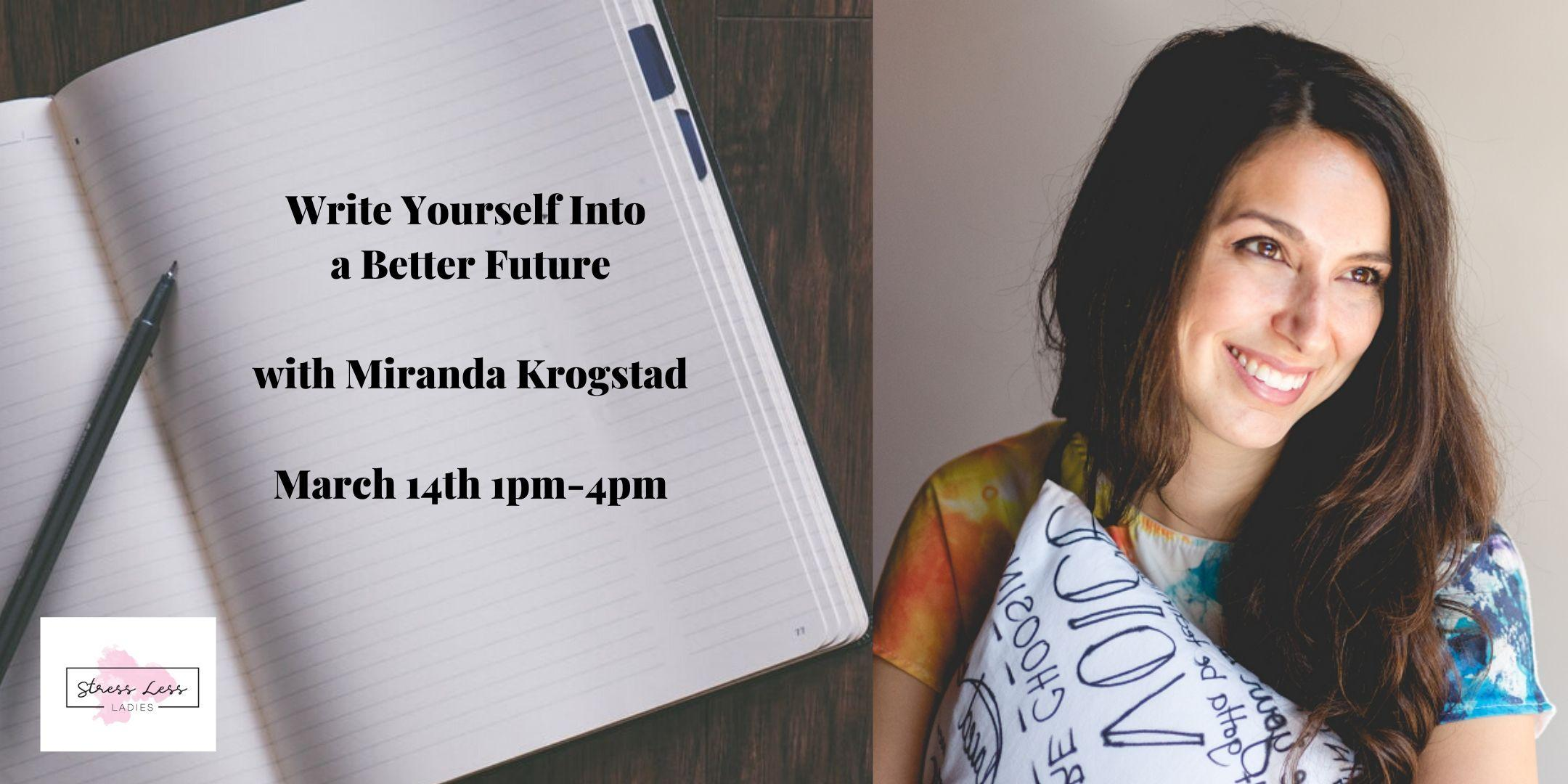 Self Care Saturday: Writing Yourself Into A Better Future